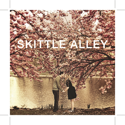 Skittle Alley - Just A Kiss
