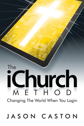 Pre Order - The iChurch Method 2: Changing the World When You Login (Book and PDF Ebook)